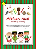 African Noel (Sing Noel) Voice, Percussion, Boomwhackers, Recorder, Uke