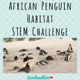 African Penguin Habitat STEM Challenge