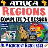 African Regions 5-E Lesson & Activities   Intro to 5 Regio