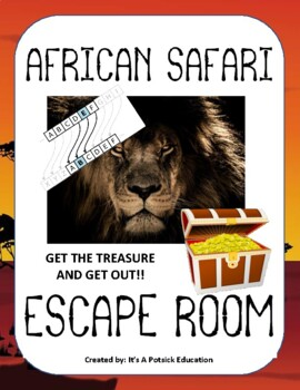 African Safari Escape Room! - End/Beginning of Year/Fun Activity (Science)