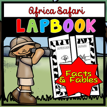 African Safari Lapbook - Facts and Fables by Miss Esther   TpT