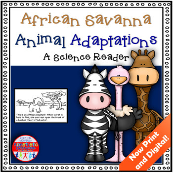 African Savanna Animal Adaptations - A Science Reader
