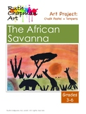 African Savanna Animals Art Lesson for Grades 3-6
