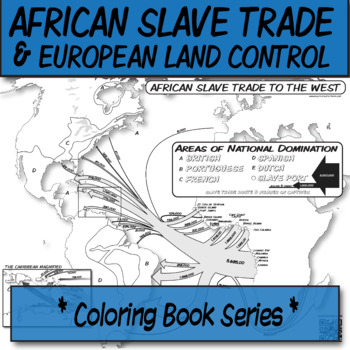 African Slavery Trade to the West  **Coloring Book Series**