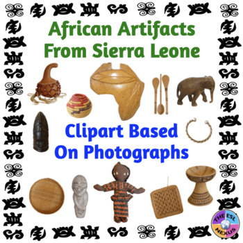 African Studies: Clip Art Based on Photographs of Artifacts from Sierra Leone