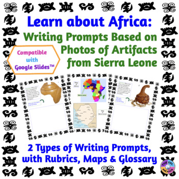 African Studies: Paperless Writing Prompts about Sierra Leone Artifacts