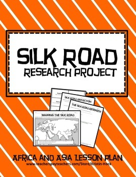 African and Asian Empires - Silk Road Research Activity