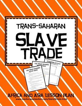 African and Asian Empires - Trans-Saharan Slave Trade
