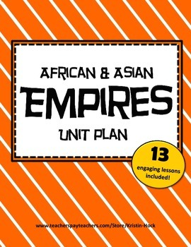 African and Asian Empires Unit