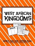African and Asian Empires - West African Kingdoms lesson plan