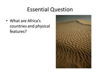 Africa's Political and Physical Geography - Presentation and Handout