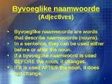 Afrikaans FAL - Byvoeglike naamwoorde reëls