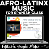 Afro-latino del día - Song of the day - Black History Month in Spanish class