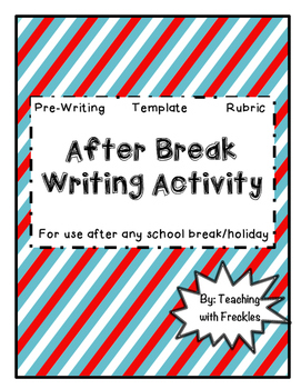 After Break Writing Activity: Summer, Fall, Winter, Spring