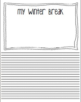 After-Break Writing Templates (Summer/Fall/Winter/Spring)