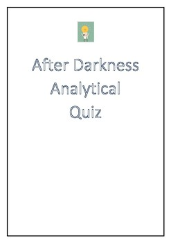 After Darkness by Christine Piper VCE Analytical Quiz