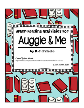 After-Reading Activities for Auggie & Me by R.J. Palacio