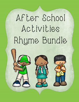 After School Activities Rhyme Bundle