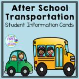 After School Transportation: Student Information Cards