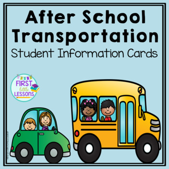 After School Transportation: Student Information Cards