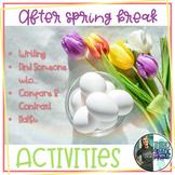 After Spring Break Activities