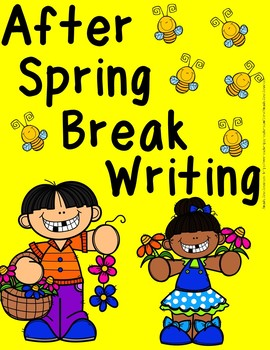 After Spring Break Writing (Bulletin Board Banner Included)