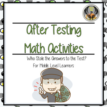 After Testing Math Activities CSI
