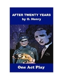 After Twenty Years - One Act Play Based on O. Henry Story