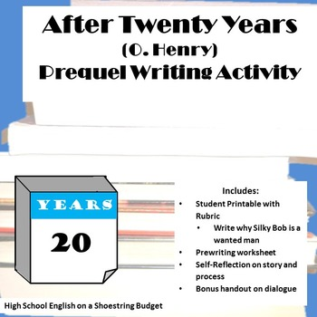 After Twenty Years Prequel Writing Activity (O. Henry)