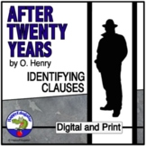 After Twenty Years by O. Henry - Clauses Worksheet and Quiz