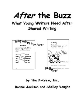 After the Buzz (the Independent Writing After Shared Writing)