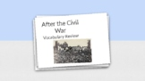 After the Civil War Vocabulary Flashcards