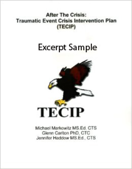 After the Crisis: Traumatic Event Crisis Intervention Plan (TECIP)