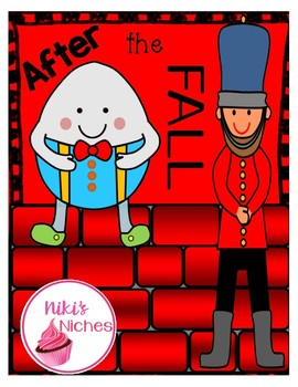 After the Fall, How Humpty Got Up Again Extension Activities