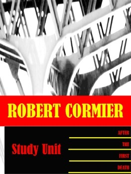After the First Death by Robert Cormier Study Unit
