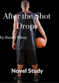 After the Shot Drops Novel Study