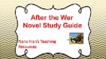 After the War Novel Study Guide