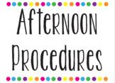 Afternoon Procedures