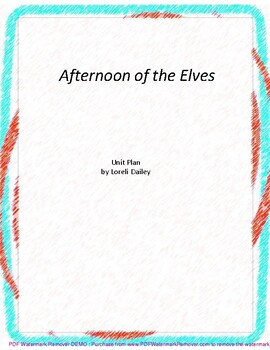 Afternoon of the Elves Literature and Grammar Unit