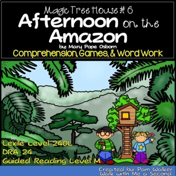 Afternoon on the Amazon (A Book Companion for Comprehension)