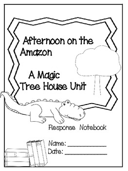 Afternoon on the Amazon: A Magic Tree House Study (27 Pages)