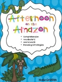Afternoon on the Amazon: Comprehension Guide