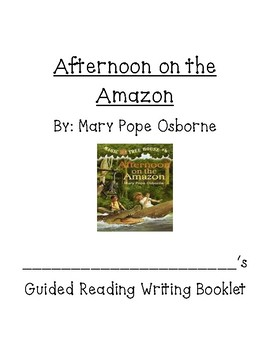 Afternoon on the Amazon Magic Tree House Comprehension ?s guided reading