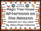 Afternoon on the Amazon: Magic Tree House #6 Novel Study / Reading Comprehension
