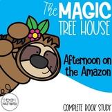 Afternoon on the Amazon Magic Tree House Book Companion