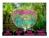 Afternoon on the Amazon NO PREP (ELA) SAMPLE