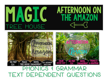 Afternoon on the Amazon NO PREP and Text Dependent Questions BUNDLE