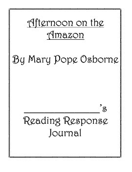 Afternoon on the Amazon Reading Response Journal