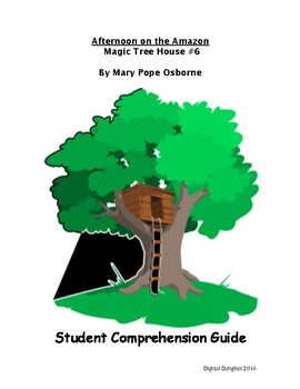 Afternoon on the Amazon Student Comprehension Guide
