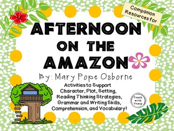 Afternoon on the Amazon by Mary Pope Osborne:  A Complete